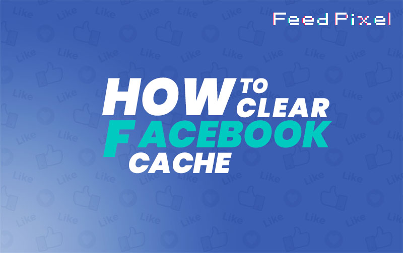 Clear Cache on Facebook